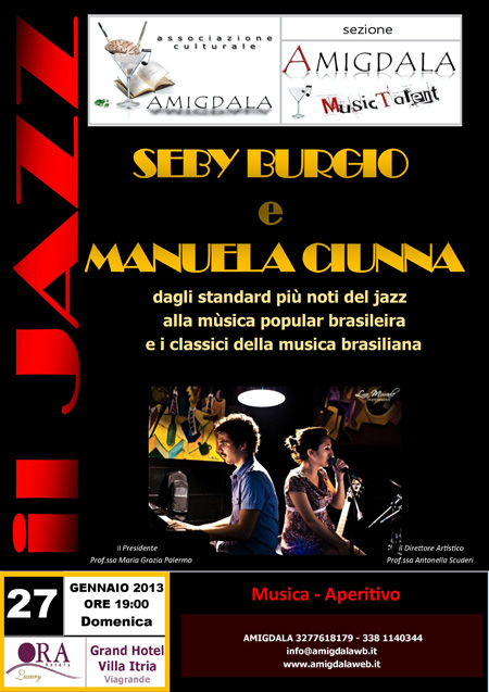 Amigdala Jazz  Con Seby Burgio Pianoforte E Manuela Ciunna